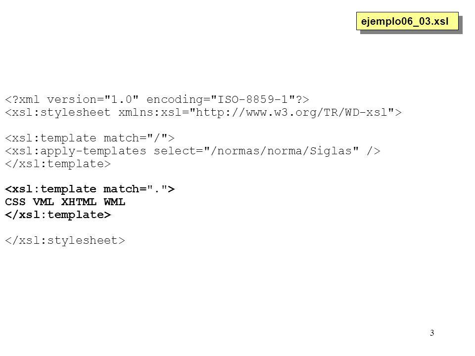 3 CSS VML XHTML WML ejemplo06_03.xsl