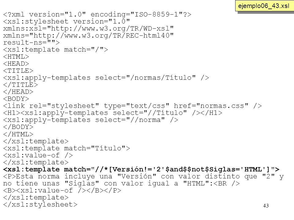 43 <xsl:stylesheet version=