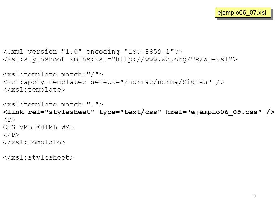7 CSS VML XHTML WML ejemplo06_07.xsl