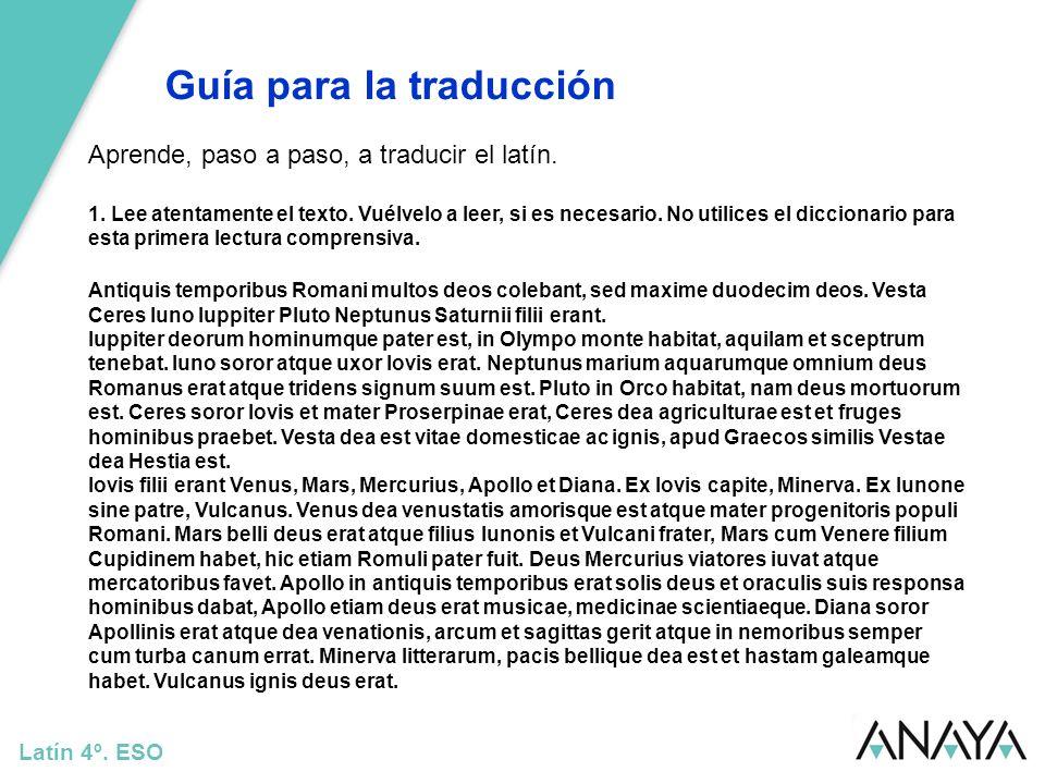 Guía para la traducción Latín 4º.ESO Traducción: Ceres era hermana y madre de Prosérpina.