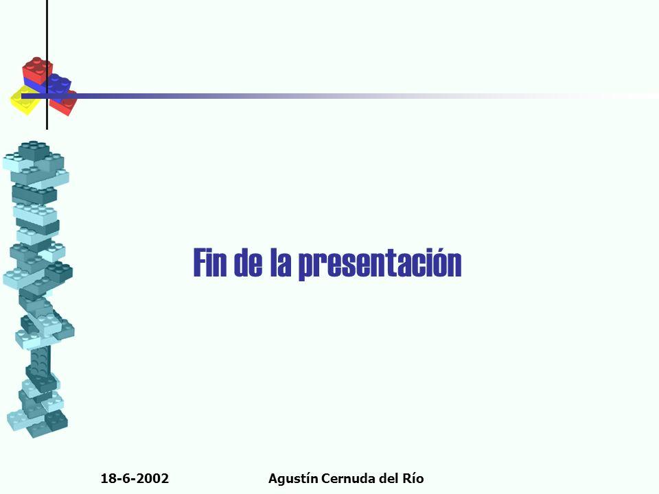 18-6-2002Agustín Cernuda del Río Fin de la presentación