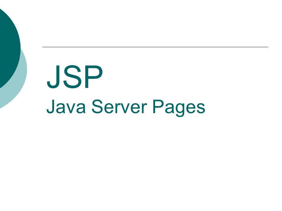 JSP: Acciones: setProperty Name : Este atributo requerido designa el bean cuya propiedad va a ser seleccionada.
