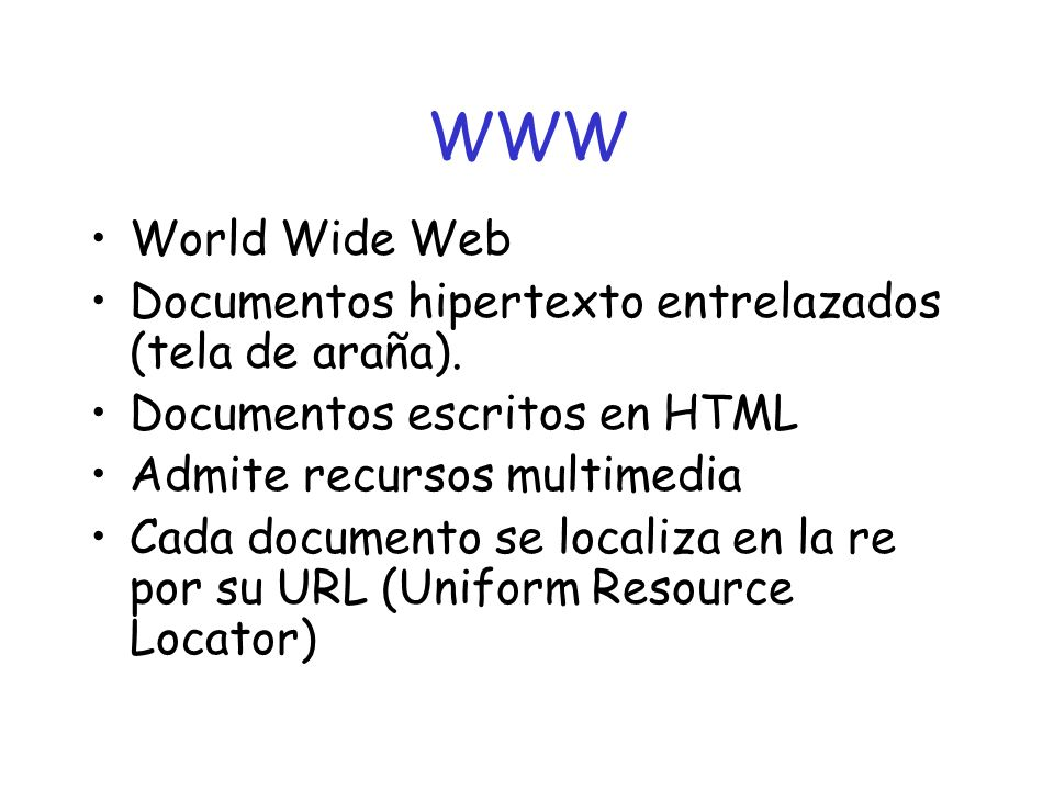 http://www.uniovi.es/index.htm Estructura del URL http://www.uniov.es/index.htm protocoloseparadorservidorseparadordocumento