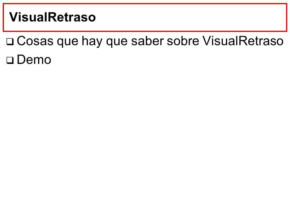VisualRetraso Cosas que hay que saber sobre VisualRetraso Demo