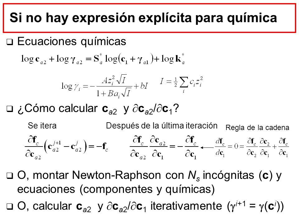 Si no hay expresión explícita para química Ecuaciones químicas ¿Cómo calcular c a2 y c a2 / c 1 ? O, montar Newton-Raphson con N s incógnitas (c) y ec