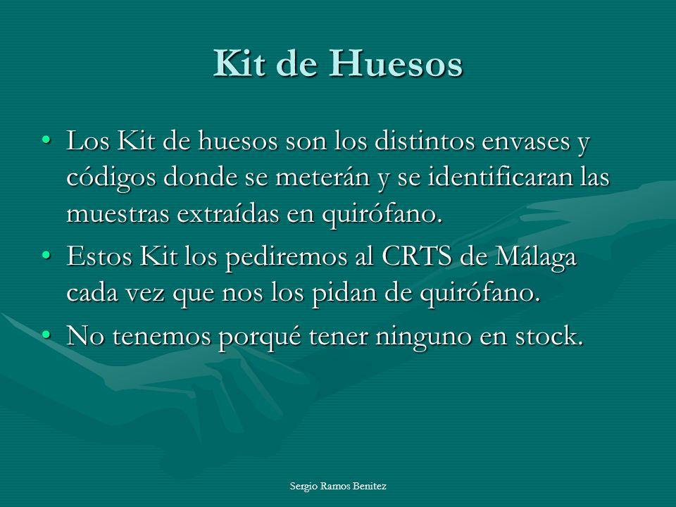 Sergio Ramos Benitez Kit de Huesos Los Kit de huesos son los distintos envases y códigos donde se meterán y se identificaran las muestras extraídas en