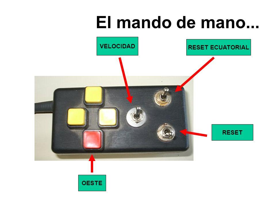 OESTE VELOCIDAD RESET RESET ECUATORIAL El mando de mano...