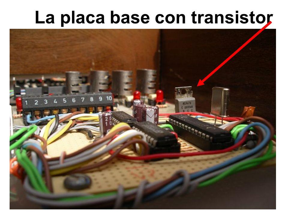 La placa base con transistor
