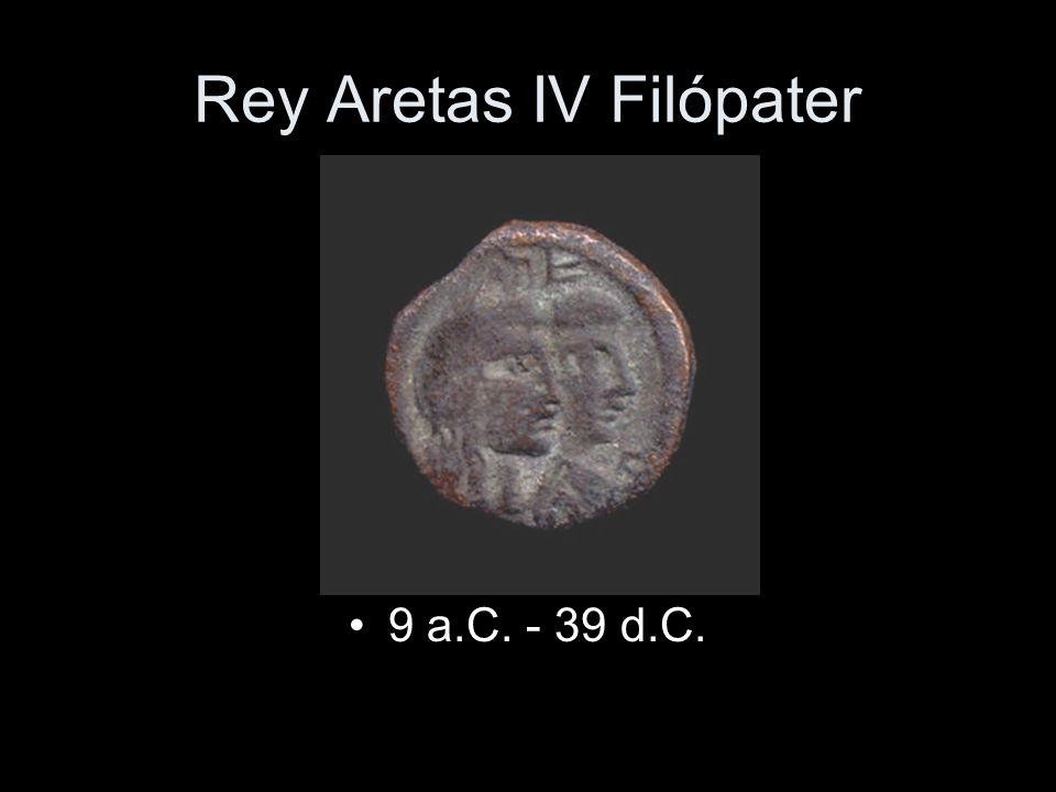 Rey Aretas IV Filópater 9 a.C. - 39 d.C.