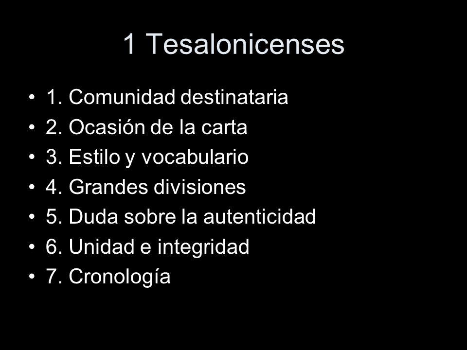 1 Tesalonicenses 1.Encabezamiento 1,1 2. Primer exordio 1,2-10.