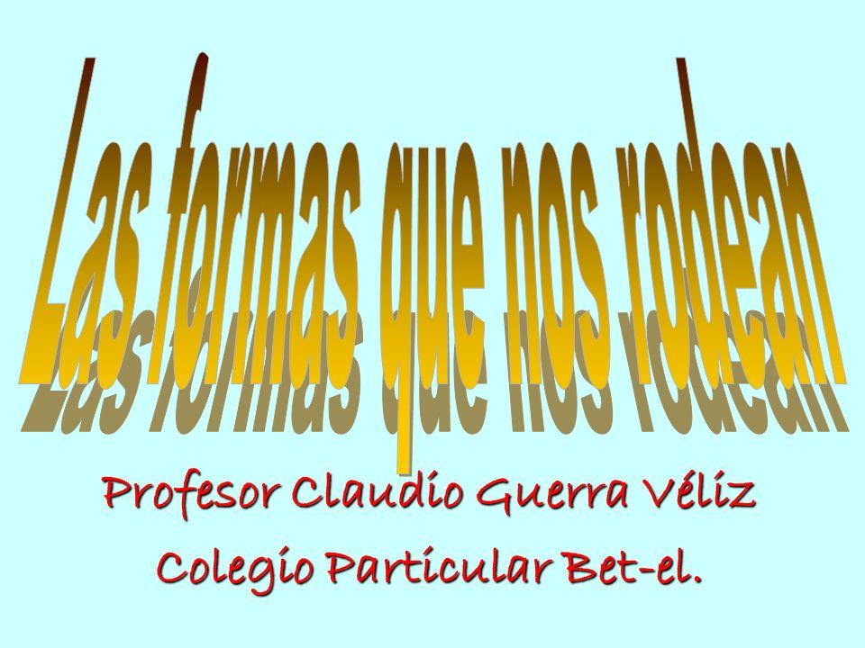 Profesor Claudio Guerra Véliz Colegio Particular Bet-el.