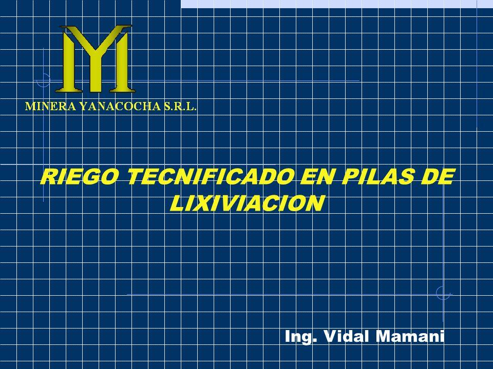 2 INTRODUCCION El riego tecnificado en lixiviación de pilas se basa en el diseño hidrometalurgico y en el diseño hidráulico Riego tecnificado = DHm+Dh Donde: DHm: Diseño Hidrometalúrgico.