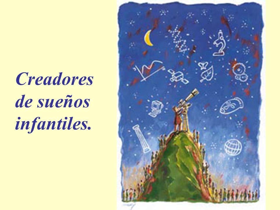 Creadores de sueños infantiles.