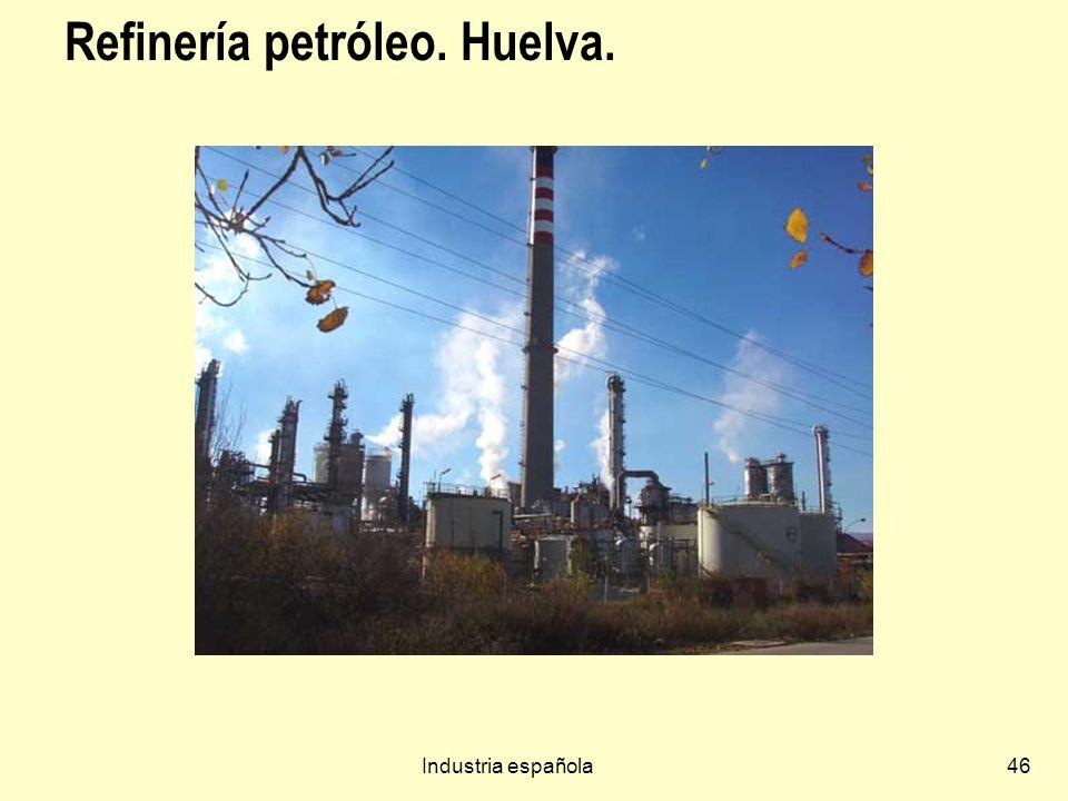 Industria española46 Refinería petróleo. Huelva.