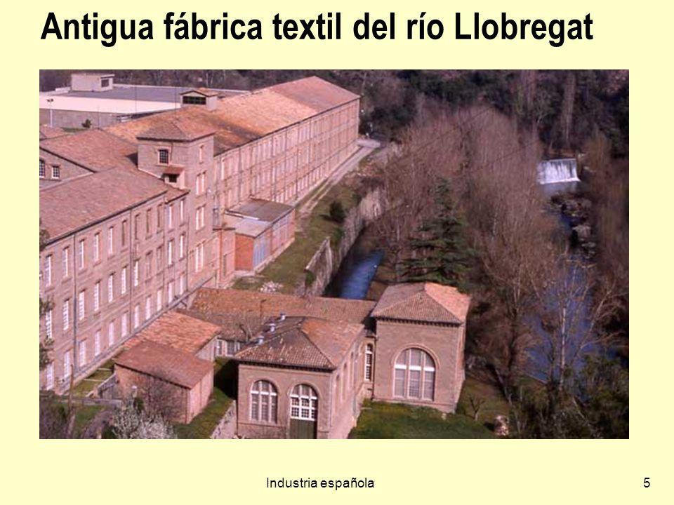 Industria española5 Antigua fábrica textil del río Llobregat