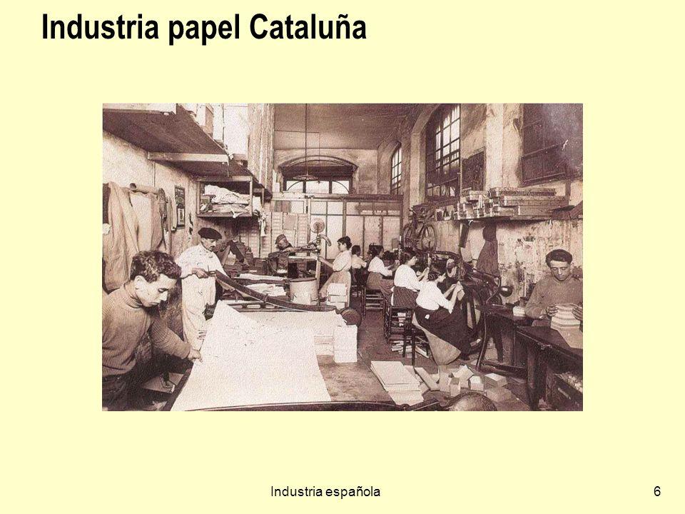 Industria española27 Nuevo mapa industrial Declive de regiones de tradición industrial dedicadas a minería o siderurgia.