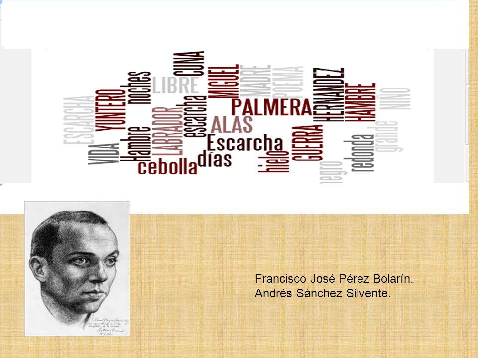 Francisco José Pérez Bolarín. Andrés Sánchez Silvente.