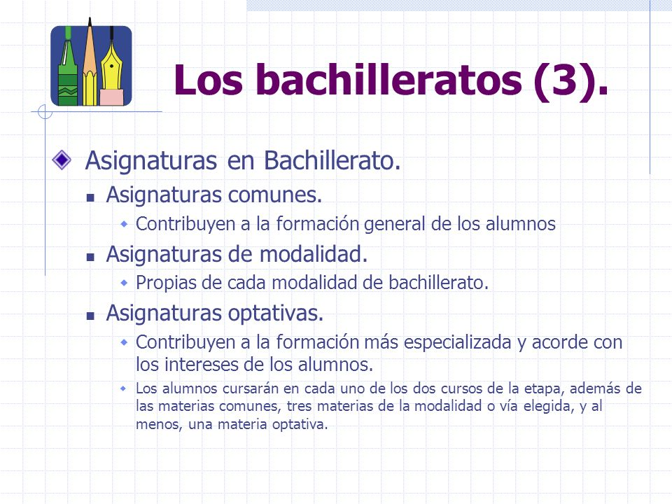 Los bachilleratos (3).Asignaturas en Bachillerato.