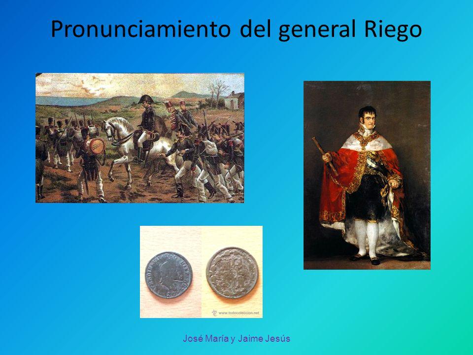 Pronunciamiento del general Riego José María y Jaime Jesús
