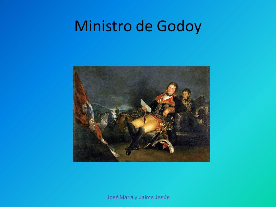 Ministro de Godoy José María y Jaime Jesús