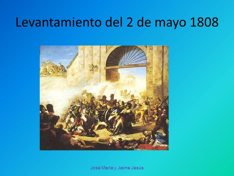 Levantamiento del 2 de mayo 1808 José María y Jaime Jesús