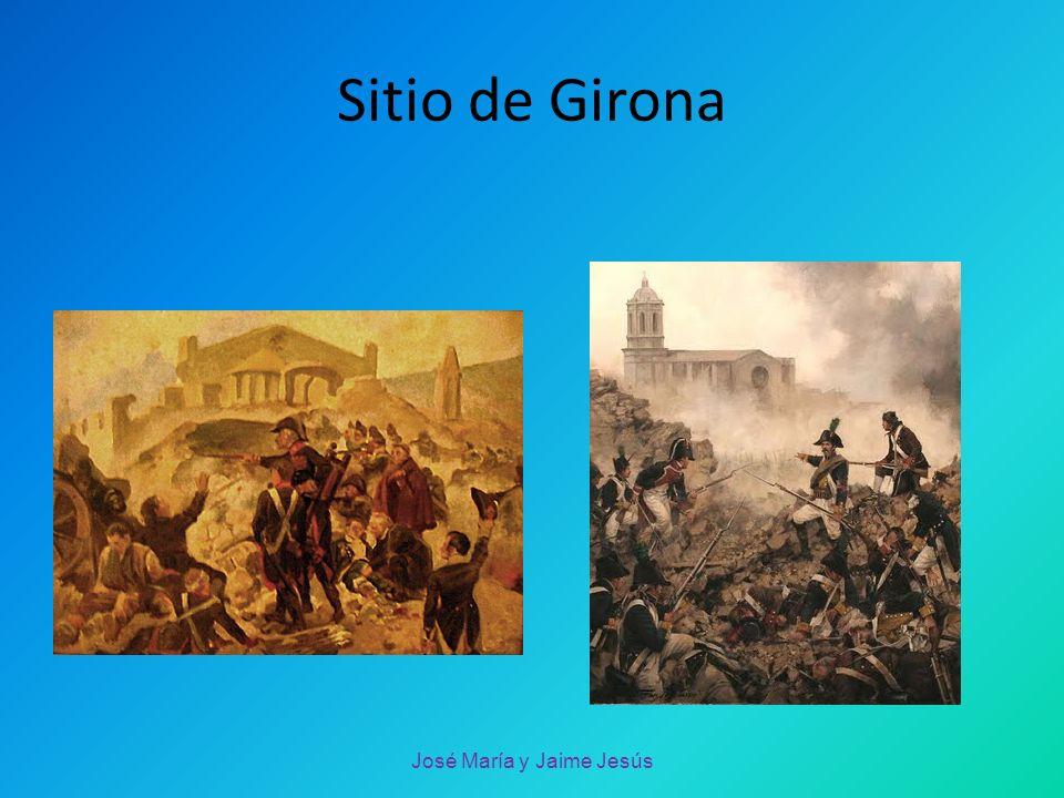 Fin de la guerra:11 de abril de 1814 José María y Jaime Jesús