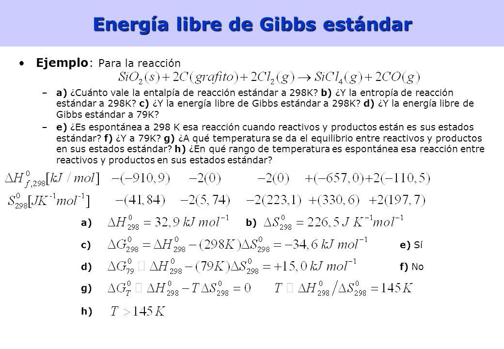 47 Energía libre de Gibbs estándar Energía libre de Gibbs estándar de formaciónEnergía libre de Gibbs estándar de formación Energía libre de Gibbs est