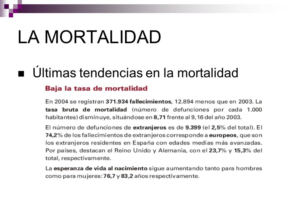 Últimas tendencias en la mortalidad