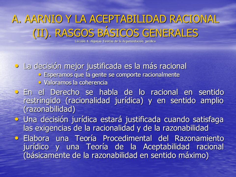 A.AARNIO Y LA ACEPTABILIDAD RACIONAL (II). RASGOS BÁSICOS GENERALES Lección 4.