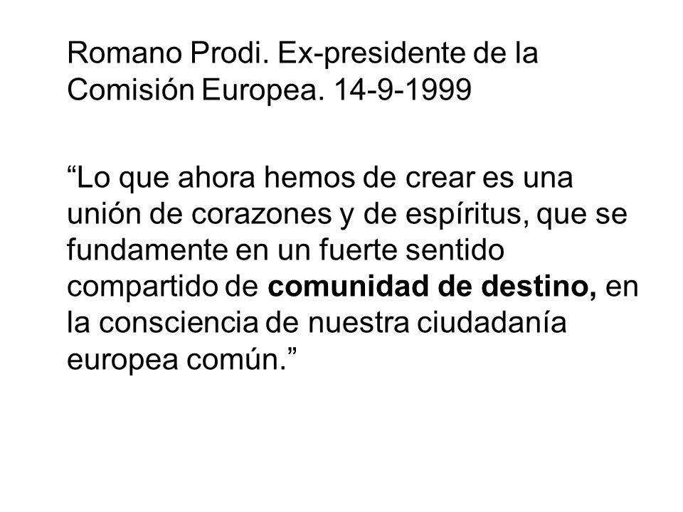 Romano Prodi. Ex-presidente de la Comisión Europea.