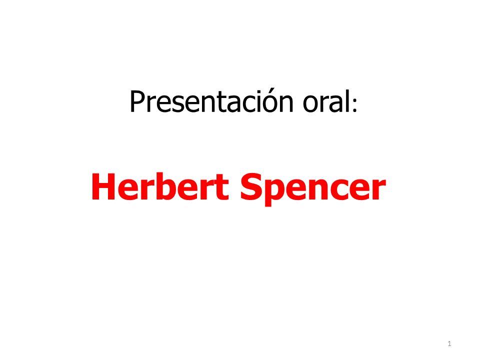 Presentación oral : Herbert Spencer 1