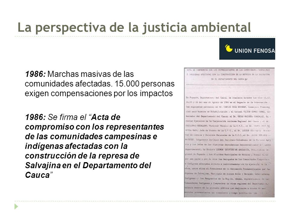 La perspectiva de la justicia ambiental 1986: Marchas masivas de las comunidades afectadas.