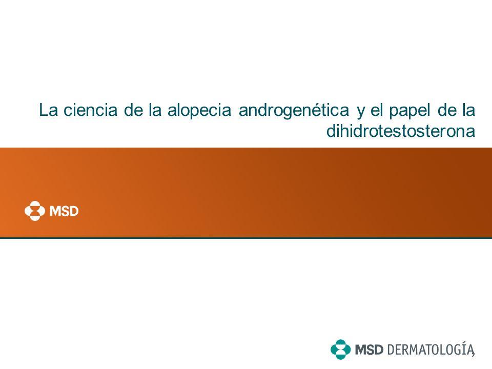 1 Objetivos Repasar y conocer mejor: La ciencia de la alopecia androgenética y el papel de la dihidrotestosterona (DHT) El tratamiento de la alopecia