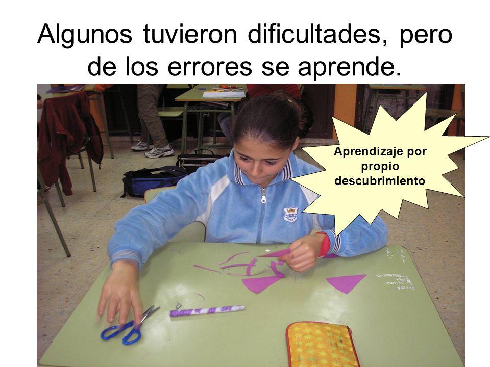 Algunos tuvieron dificultades, pero de los errores se aprende.