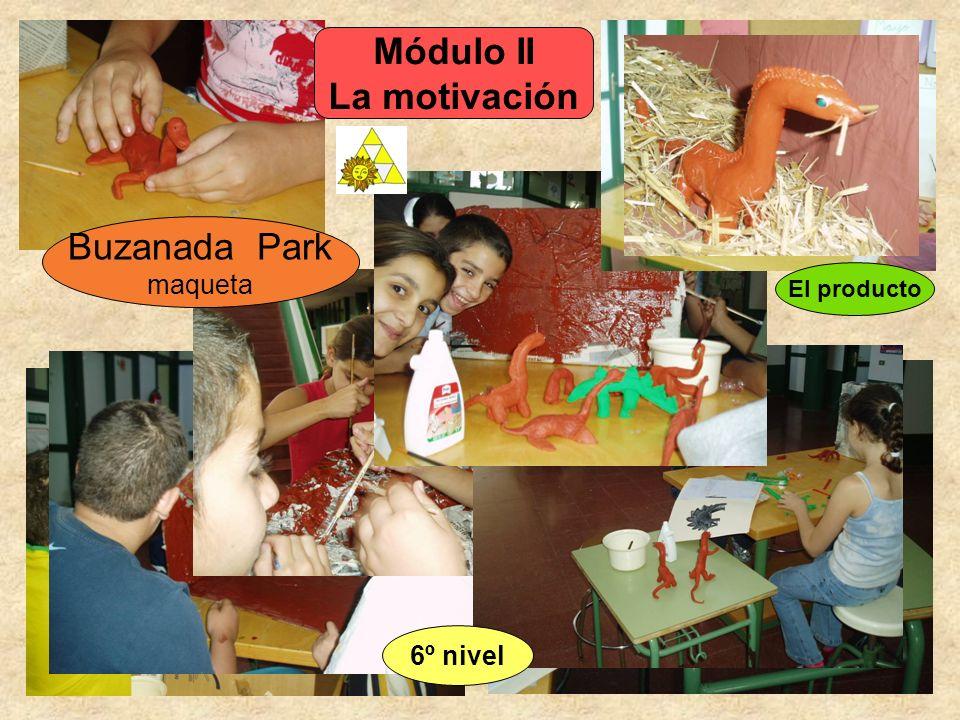 Buzanada Park maqueta Módulo II La motivación El producto 6º nivel