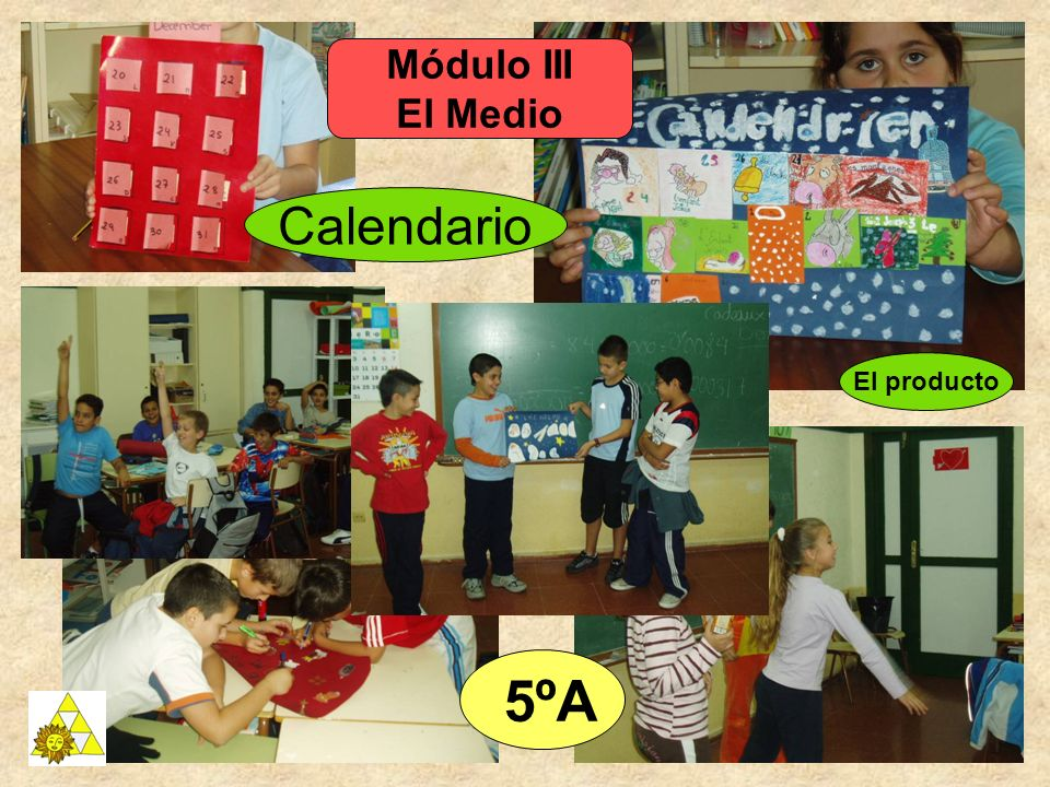 Módulo III El Medio El producto Calendario 5ºA