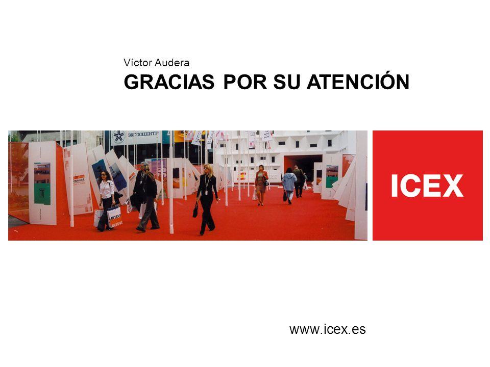 Víctor Audera GRACIAS POR SU ATENCIÓN www.icex.es