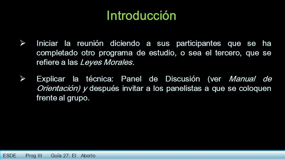 Introducción Iniciar la reunión diciendo a sus participantes que se ha completado otro programa de estudio, o sea el tercero, que se refiere a las Ley