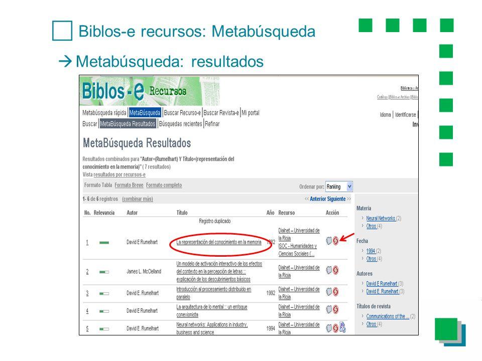 Metabúsqueda: resultados Biblos-e recursos: Metabúsqueda