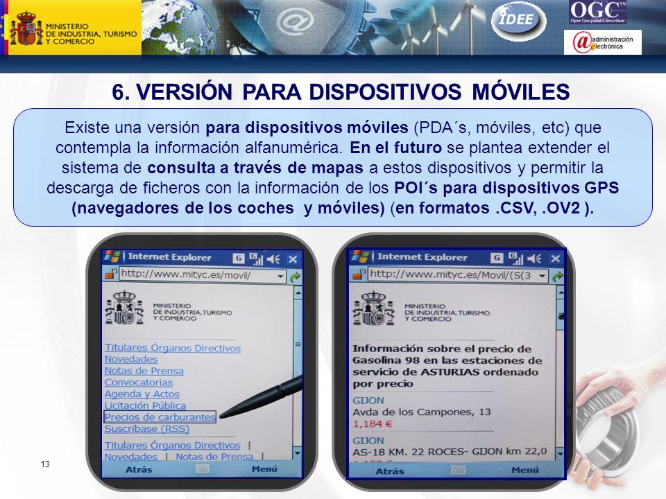 Subdirección General de Tecnologías de la Información y de las Comunicaciones 13 6. VERSIÓN PARA DISPOSITIVOS MÓVILES Existe una versión para disposit