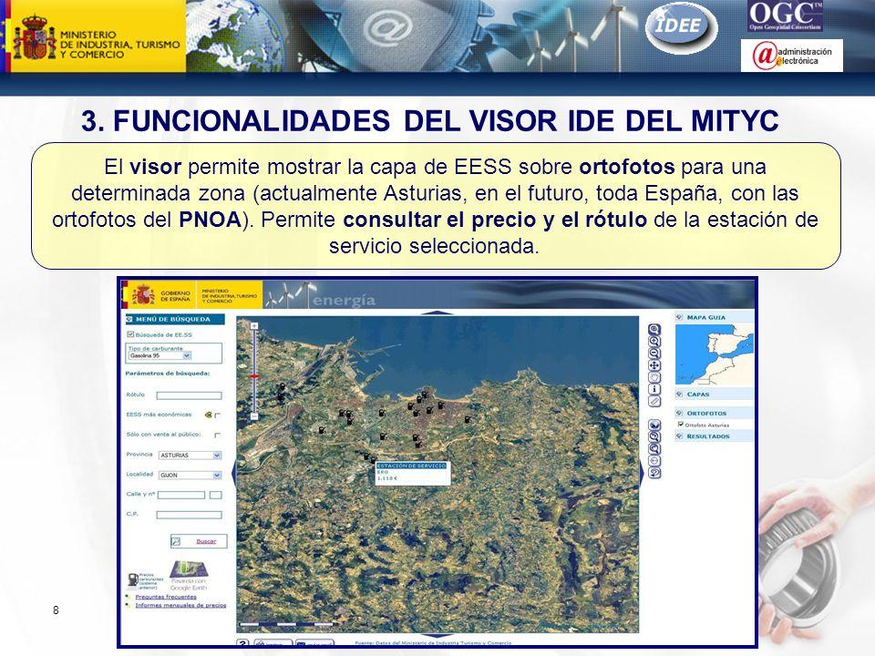 Subdirección General de Tecnologías de la Información y de las Comunicaciones 8 El visor permite mostrar la capa de EESS sobre ortofotos para una dete