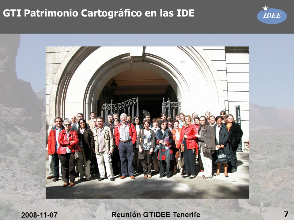 IDEE 2008-11-07 Reunión GTIDEE Tenerife 7 GTI Patrimonio Cartográfico en las IDE