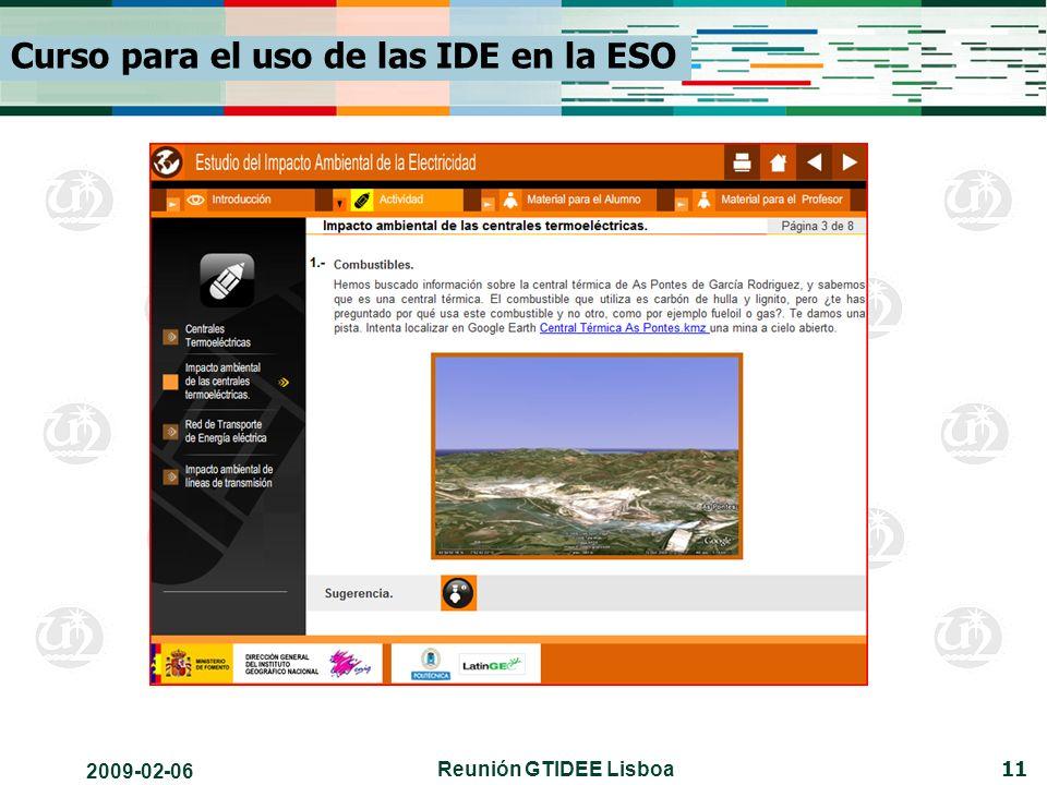 2009-02-06 Reunión GTIDEE Lisboa 11 Curso para el uso de las IDE en la ESO