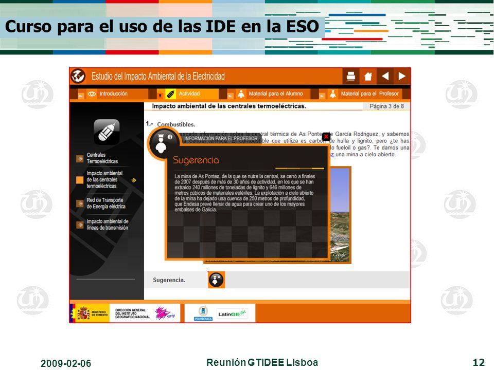 2009-02-06 Reunión GTIDEE Lisboa 12 Curso para el uso de las IDE en la ESO