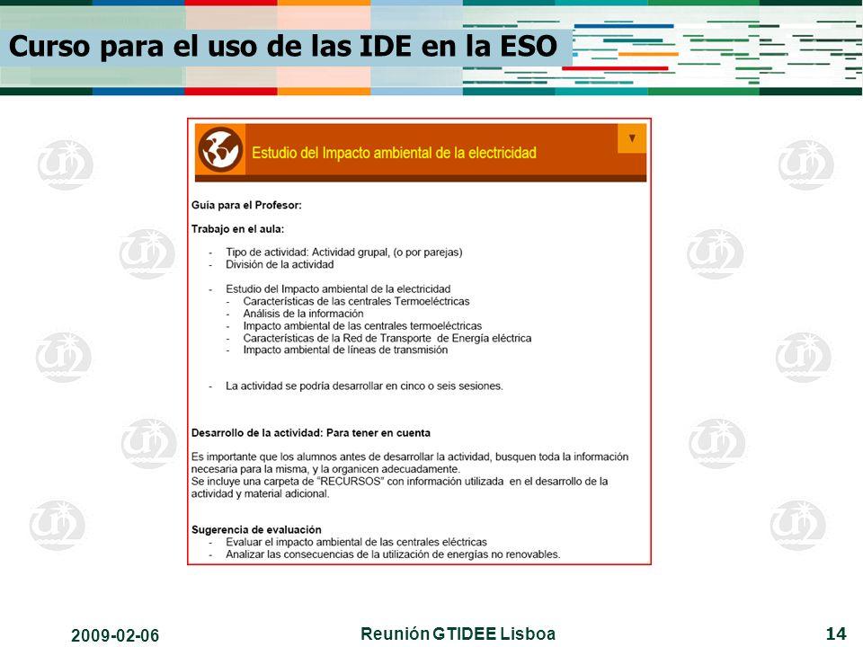 2009-02-06 Reunión GTIDEE Lisboa 14 Curso para el uso de las IDE en la ESO