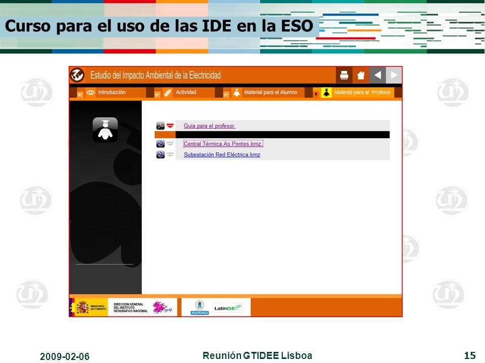 2009-02-06 Reunión GTIDEE Lisboa 15 Curso para el uso de las IDE en la ESO