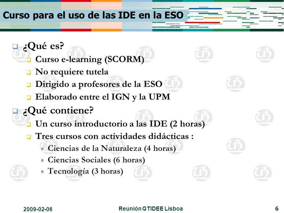 2009-02-06 Reunión GTIDEE Lisboa 7 Curso para el uso de las IDE en la ESO