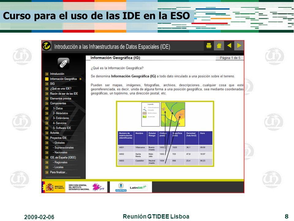 2009-02-06 Reunión GTIDEE Lisboa 8 Curso para el uso de las IDE en la ESO