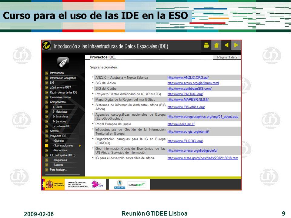 2009-02-06 Reunión GTIDEE Lisboa 9 Curso para el uso de las IDE en la ESO