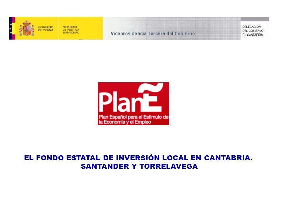 EL FONDO ESTATAL DE INVERSIÓN LOCAL EN CANTABRIA. SANTANDER Y TORRELAVEGA